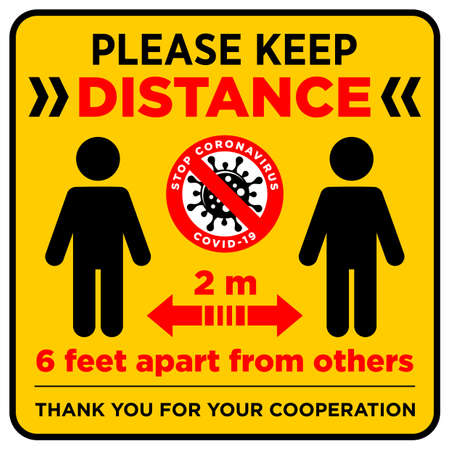 Warning sign Please keep safe distance of 2 m or 6 feet apart others. Quarantine actions, Preventive measures, risk of coronavirus COVID-19 infection. Illustration, vector