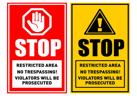 Prohibition stop sign. Restricted area, Private property, no trespassing. Illustration, vector
