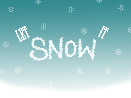let: graphic saying let it snow. written in snow with snowflakes.