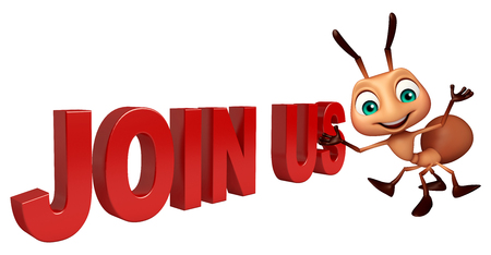 unite: 3d rendered illustration of Ant cartoon character with join us sign