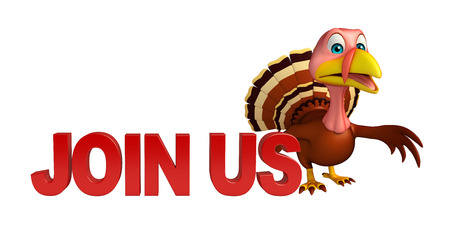 unite: 3d rendered illustration of Turkey cartoon character with join us sign