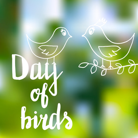 The text Day of birds in white letters on a bright summer green background, next two birds, one of them holding a twig in its beak. Illustration