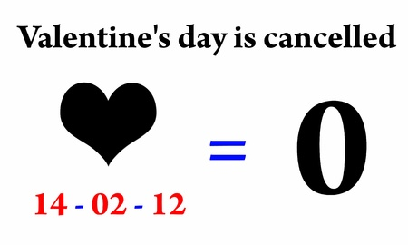 Valentine day is cancelled 14-02-12=0 photo