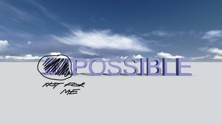 Impossible, Not for me words made with black pencil photo