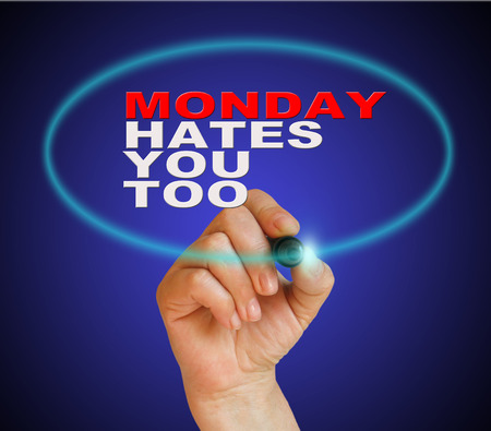 sarcastic: writing  words  MONDAY HATES YOU TOO on gradient background made in 2d software Stock Photo