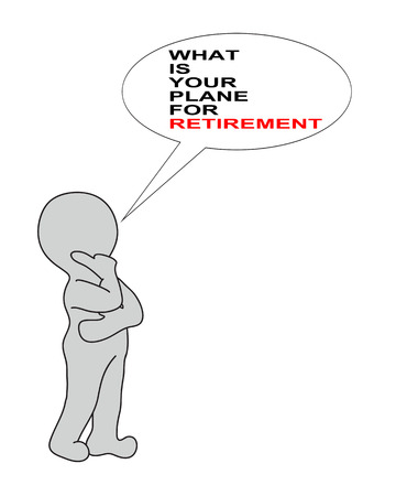 financial diversification: WHAT IS YOUR PLANE FOR RETIREMENT on white background writing in bubble end 2d white man   made in 2d software