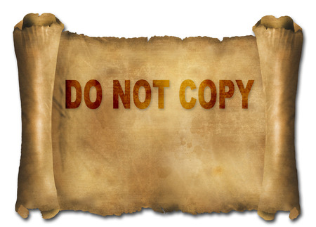 word do not copy on paper scroll made in 2d software photo