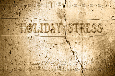 holiday stress: word holiday stress on wall with egyptian alphabet made in 2d software