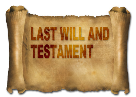 testament: word last will and testament on paper scroll made in 2d software