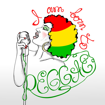 rasta colors: Sketch of African-American girl with retro microphone singing reggae. Hair painted in rasta colors. On the outside of the image - the inscription I am born to reggae Illustration