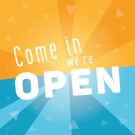 come in: Come in we are open square banner. Dynamic blue orange template with place for your text.
