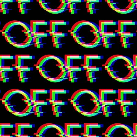 Vector seamless pattern with symbol of word OFF in glitch style. Geometric letters glitched Icon isolated on black background. Modern digital pixel distorted design. Television video error shape.
