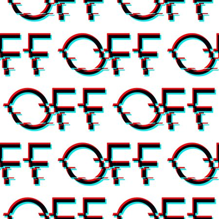 Vector seamless pattern with symbol of word OFF in glitch style. Geometric letters glitched Icon isolated on black background. Digital pixel distorted design. Text for or print, wallpaper