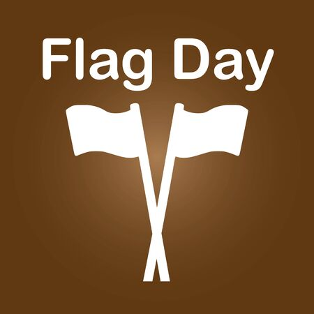A flag day is a flag-related holiday, a day designated for flying a certain flag (such as a national flag) or a day set aside to celebrate a historical event such as a nation's adoption of its flag.