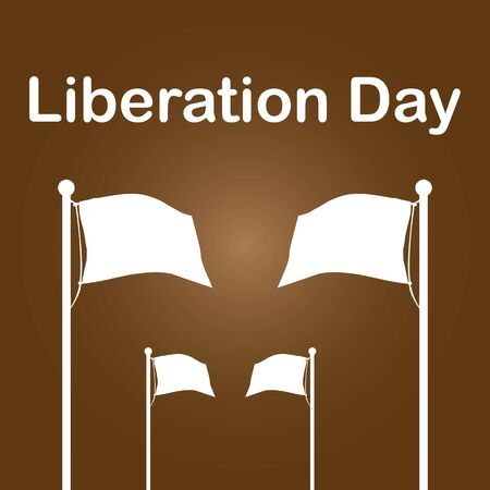 Liberation Day is a day, often a public holiday, that marks the liberation of a place, similar to an independence day.