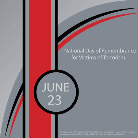 The National Day of Remembrance for Victims of Terrorism is marked every year on June 23 in Canada to mark the anniversary of the bombing of Air India Flight 182 off the coast of Ireland.