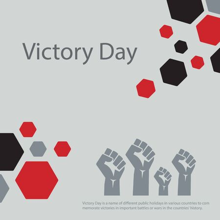 Victory Day is a name of different public holidays in various countries to commemorate victories in important battles or wars in the countries' history.