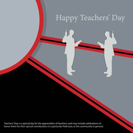 Teachers' Day is a special day for the appreciation of teachers, and may include celebrations to honor them for their special contributions in a particular field area, or the community in general.