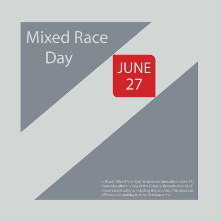 """In Brazil, """"Mixed Race Day"""" is observed annually on June 27, three days after the Day of the Caboclo, in celebration of all mixed-race Brazilians, including the caboclos."""