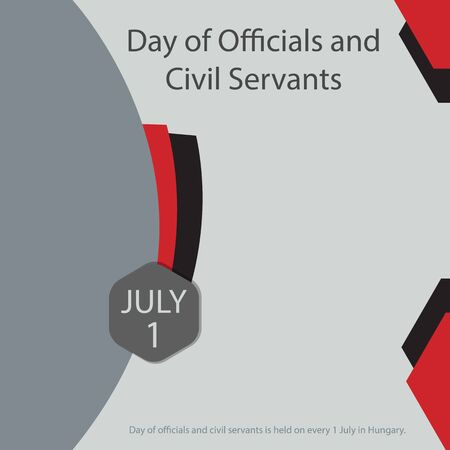 Day of officials and civil servants is held on every 1 July in Hungary.