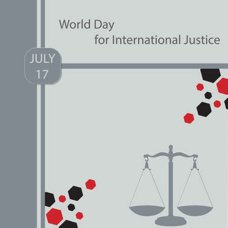 World Day for International Justice is an international day celebrated throughout the world on July 17 as part of an effort to recognize the emerging system of international criminal justice.