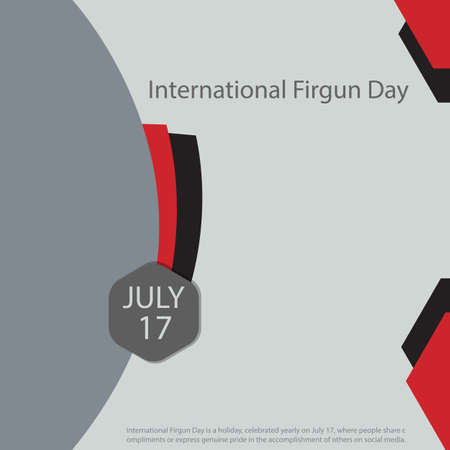 International Firgun Day is a holiday, celebrated yearly on July 17, where people share compliments or express genuine pride in the accomplishment of others on social media. 일러스트