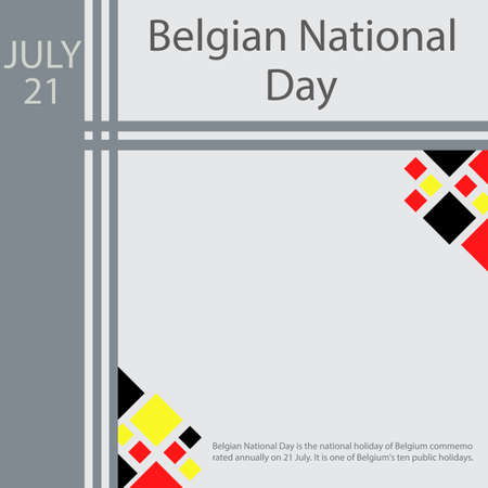Belgian National Day is the national holiday of Belgium commemorated annually on 21 July. It is one of Belgium's ten public holidays.