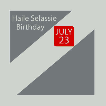 Haile Selassie I was born on 23 July 1892.He is a defining figure in modern Ethiopian history.