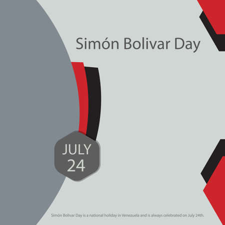 Simón Bolivar Day is a national holiday in Venezuela and is always celebrated on July 24th.
