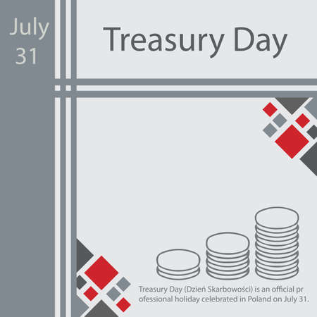 Treasury Day is an official professional holiday celebrated in Poland on July 31.