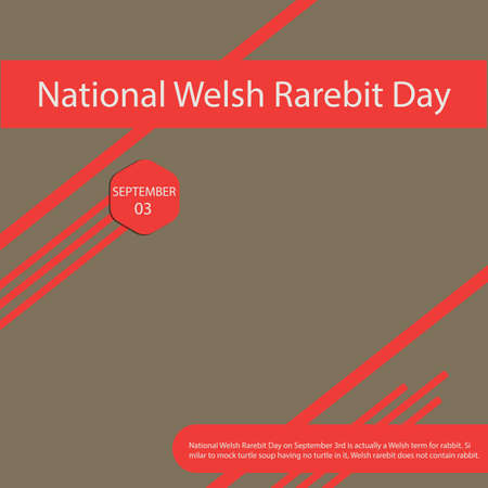National Welsh Rarebit Day on September 3rd is actually a Welsh term for rabbit. Vettoriali
