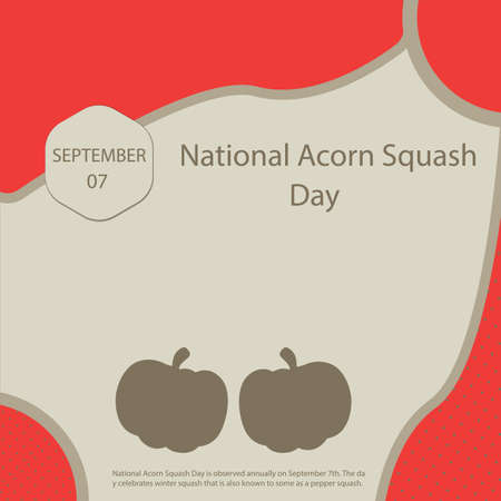National Acorn Squash Day is observed annually on September 7th. The day celebrates winter squash that is also known to some as a pepper squash. Vettoriali