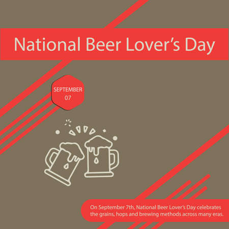 On September 7th, National Beer Lover's Day celebrates the grains, hops and brewing methods across many eras.