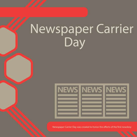 Newspaper Carrier Day was created to honor the efforts of the first newsboy.