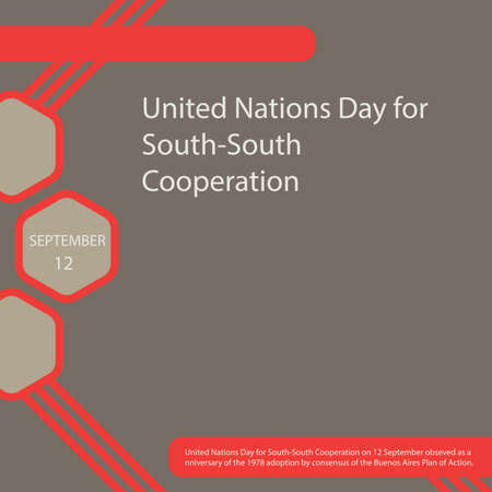 United Nations Day for South-South Cooperation on 12 September obseved as anniversary of the 1978 adoption by consensus of the Buenos Aires Plan of Action.