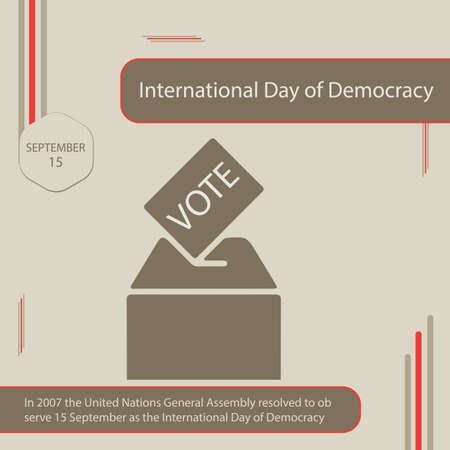 In 2007 the United Nations General Assembly resolved to observe 15 September as the International Day of Democracy Vettoriali