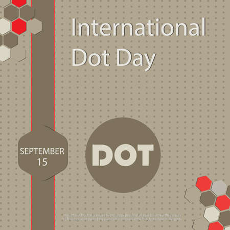 International Dot Day is staged to encourage people of all ages to harness their creativity.The inspiration behind the event is the children's book The Dot by Peter H. Reynolds.