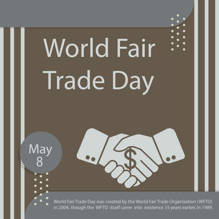 World Fair Trade Day was created by the World Fair Trade Organization (WFTO) in 2004, though the WFTO itself came into existence 15 years earlier, in 1989.
