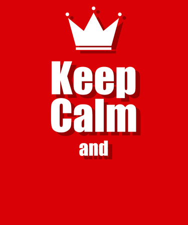 keep: keep calm background red Illustration