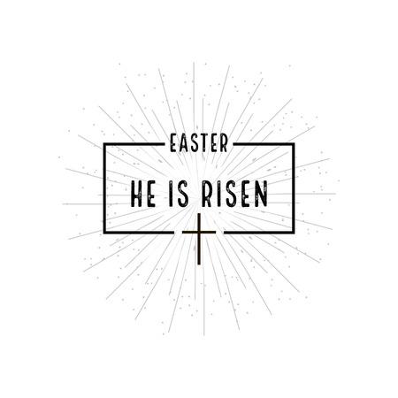 risen: Easter He is risen symbol with burst on  white background Illustration