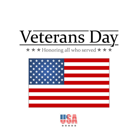 honoring: Veterans Day. Honoring all who served. Usa flag