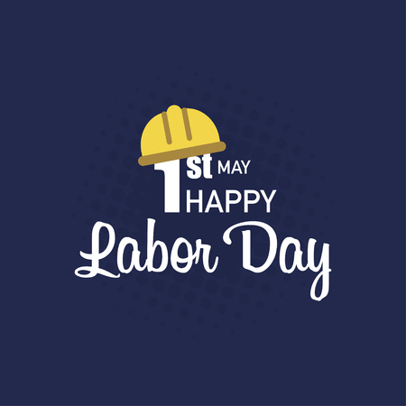 Labor day. Poster happy labour day. May celebration. Vector illustration