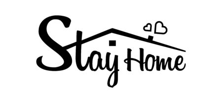 Stay home, stay safe - Lettering typography. Stay at home, heart, home sticker symbol. Vector 向量圖像