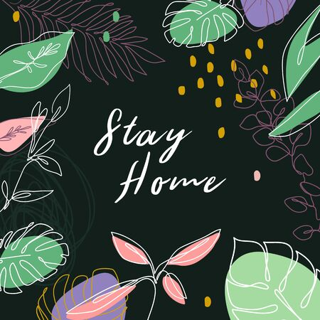 Stay home. Self isolation, quarantine phrase, touching quote with floral frame. Typography with doodle flowers. T shirt print, banner, design element for social media. Ilustracja
