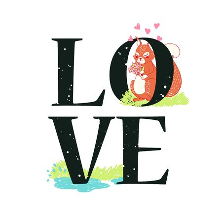 Funny card with cute squirrel with flowers in a sunny meadow, forest animal love vector illustration, print with phrase, poster, t-shirt