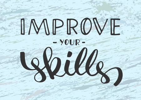 Improve your skills phrase hand written lettering, hand drawn letters, brush calligraphy imitation, text design for banner, sign on background, vector art 矢量图像