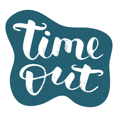 Time out hand drawn vector lettering with texture. Isolated sign for break and pause on blue textured background. Brush calligraphy imitation, text phrase design for banner, card 矢量图像