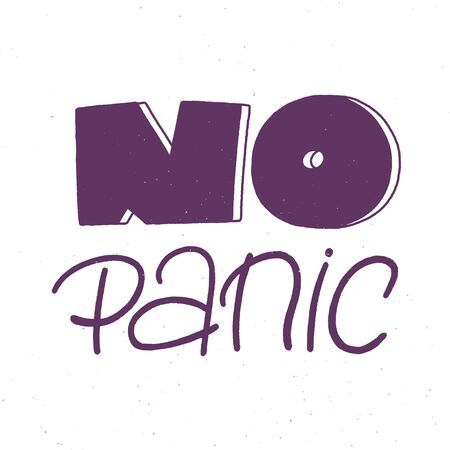 No panic lettering with grange texture, dont panic concept, vector sign