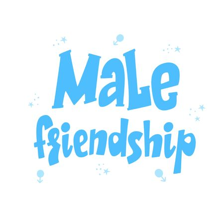 Male friendship lettering poster, men friends, postcard and greeting card design, friendship concept, gender stereotypes, vector sign 矢量图像