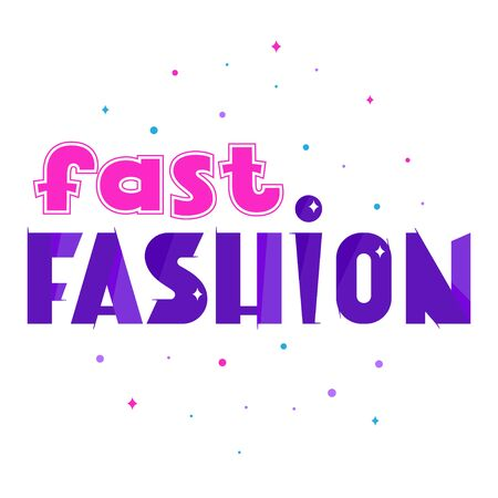 Fast fashion lettering, vector sign, short phrase, clothes, sale, retail concept 矢量图像